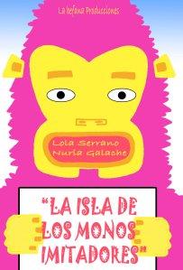 La Isla de los Monos Imitadores en el Teatro La Comedia