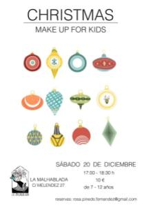 Christmas Make up en la Malhablada