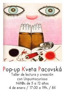 Pop Up de Pacovska de Unpuntocurioso el 4 de enero en La Malhablada